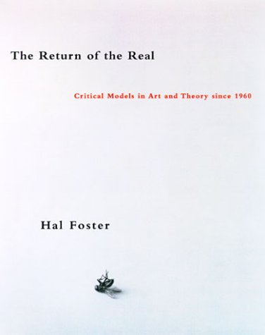 Return of the Real The Avant-Garde at the End of the Century  1996 edition cover
