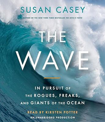 The Wave: In Pursuit of the Rogues, Freaks and Giants of the Ocean  2010 edition cover