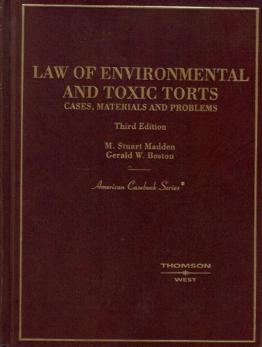 Law of Environmental and Toxic Torts  3rd 2005 (Revised) edition cover