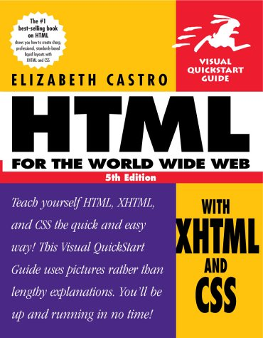 HTML for the World Wide Web with Xhtml and Css  5th 2003 9780321130075 Front Cover