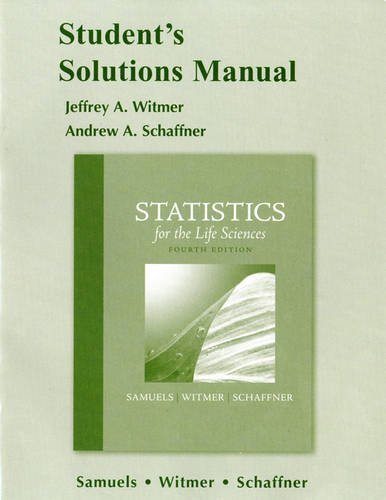 Student Solutions Manual for Statistics for the Life Sciences  4th 2012 edition cover