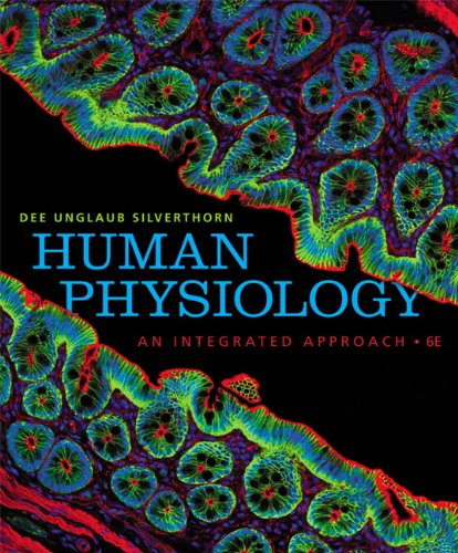 Human Physiology An Integrated Approach 6th 2013 (Revised) 9780321750075 Front Cover