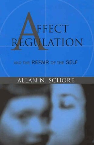 Affect Regulation and the Repair of the Self   2003 edition cover