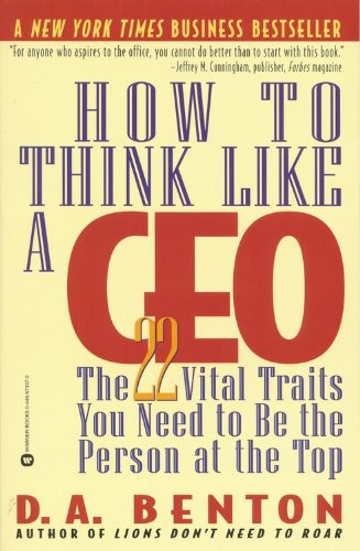 How to Think Like a CEO The 22 Vital Traits You Need to Be the Person at the Top  2002 edition cover