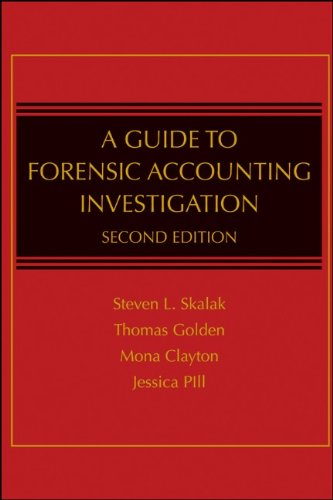Guide to Forensic Accounting Investigation  2nd 2011 edition cover