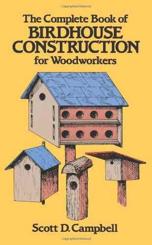 Complete Book of Birdhouse Construction for Woodworkers  40th 1984 edition cover