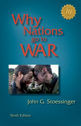 Why Nations Go to War  10th 2008 (Revised) edition cover