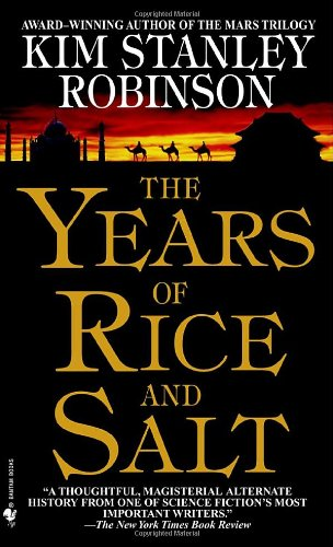 Years of Rice and Salt A Novel  2002 9780553580075 Front Cover