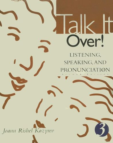 Talk It Over! Listening, Speaking, and Pronunciation 2nd 2002 9780618144075 Front Cover
