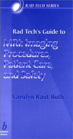 MRI - Imaging Procedures, Patient Care, and Safety   2001 edition cover