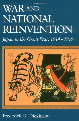 War and National Reinvention Japan in the Great War, 1914-1919  1999 edition cover