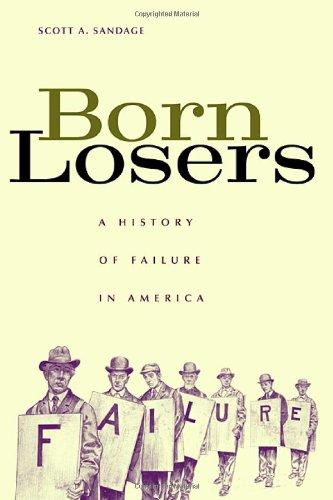 Born Losers A History of Failure in America  2005 edition cover