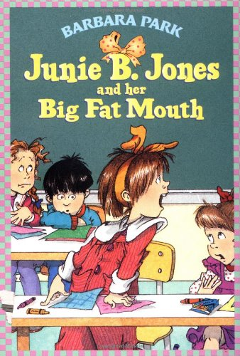 Junie B. Jones and Her Big Fat Mouth   1993 edition cover