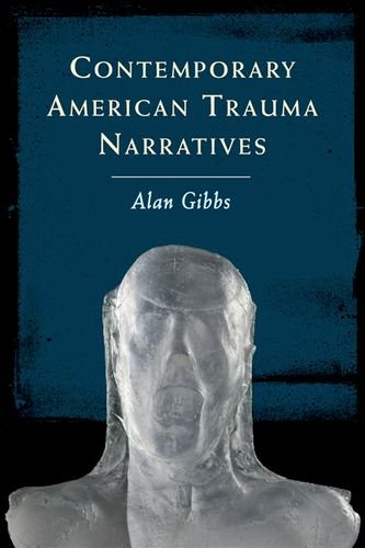Contemporary American Trauma Narratives   2014 9780748694075 Front Cover