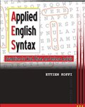 Applied English Syntax Foundations for Word Phrase and Sentence Analysis Revised  9780757575075 Front Cover
