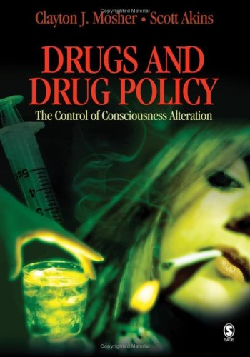 Drugs and Drug Policy The Control of Consciousness Alteration  2007 edition cover