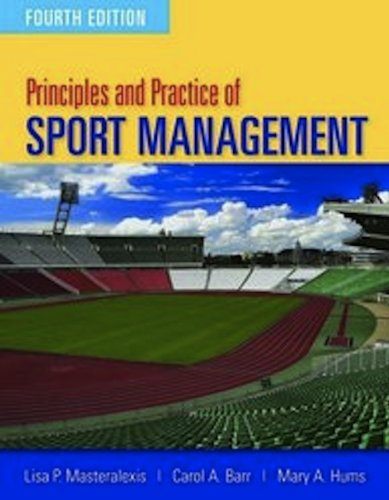 Principles and Practice of Sport Management  4th 2012 (Revised) edition cover