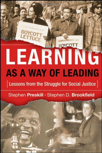 Learning As a Way of Leading Lessons from the Struggle for Social Justice  2009 edition cover