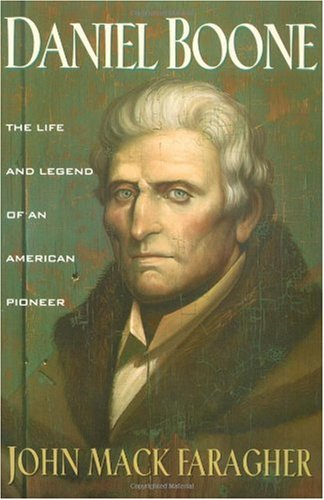 Daniel Boone The Life and Legend of an American Pioneer Revised edition cover