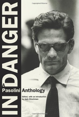 In Danger A Pasolini Anthology  2010 edition cover