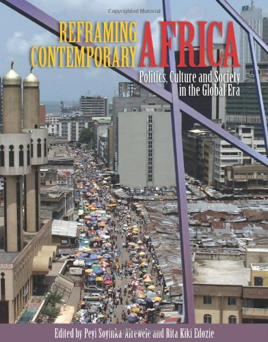 Reframing Contemporary Africa Politics, Culture and Society in the Global Era  2010 (Revised) edition cover