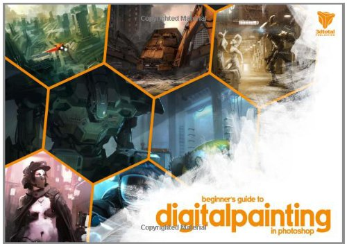 Beginners Guide to Digital Painting in Photoshop   2011 edition cover