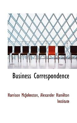 Business Correspondence  N/A 9781116647075 Front Cover