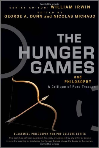 Hunger Games and Philosophy A Critique of Pure Treason  2012 edition cover
