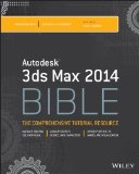 Autodesk 3Ds Max 2014 Bible   2013 9781118755075 Front Cover