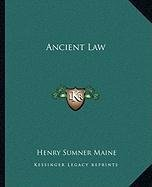 Ancient Law N/A 9781162653075 Front Cover