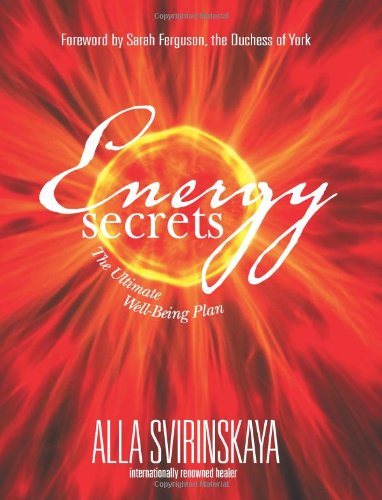 Energy Secrets The Ultimate Well-Being Plan  2005 9781401907075 Front Cover