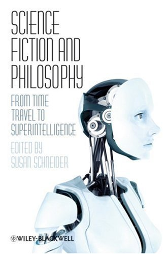 Science Fiction and Philosophy From Time Travel to Superintelligence  2009 edition cover