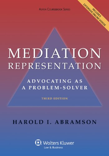 Mediation Representation Advocating as Problem-Solver 3rd (Revised) edition cover