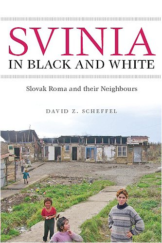 Svinia in Black and White Slovak Roma and Their Neighbours 2nd 2005 edition cover