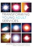 Transforming Young Adult Services:   2013 edition cover