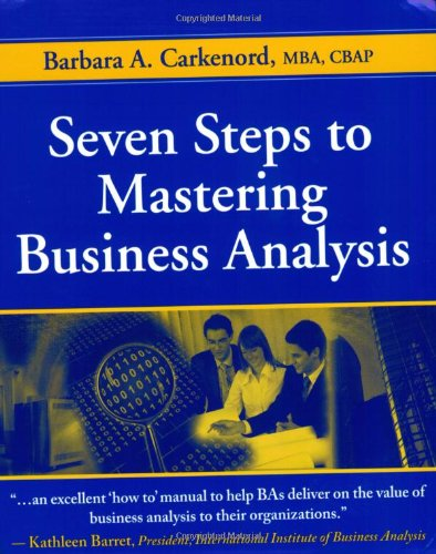 Seven Steps to Mastering Business Analysis   2008 edition cover