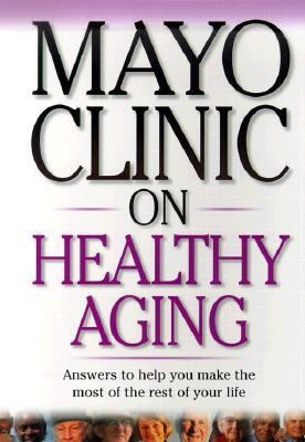 Mayo Clinic on Healthy Aging   2001 edition cover
