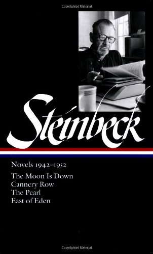 Steinbeck - Novels, 1942-1952 The Moon Is Down; Cannery Row; the Pearl; East of Eden  2002 edition cover