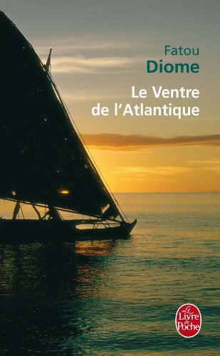 Le Ventre De L'atlantique:   2005 9782253109075 Front Cover