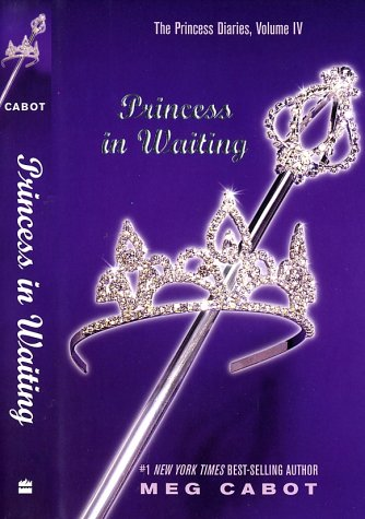 Princess Diaries, Volume IV: Princess in Waiting   2003 9780060096076 Front Cover