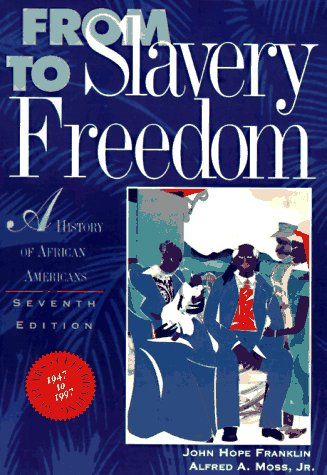 From Slavery to Freedom A History of Negro Americans 7th 1994 edition cover