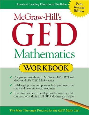 McGraw-Hill's GED Mathematics Workbook   2003 (Workbook) 9780071407076 Front Cover