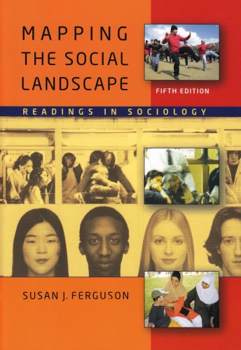 Mapping the Social Landscape Readings in Sociology 5th 2008 (Revised) edition cover