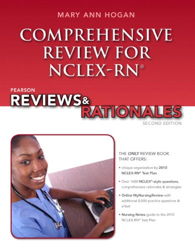 Pearson Reviews and Rationales Comprehensive Review for NCLEX-RN 2nd 2012 (Revised) 9780132621076 Front Cover