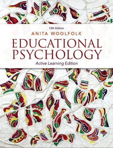 Educational Psychology Active Learning Edition 12th 2014 9780133091076 Front Cover