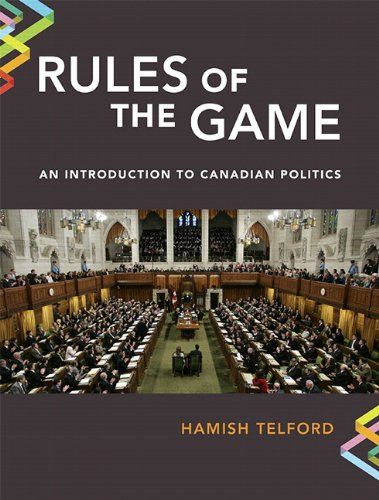 Rules of the Game An Introduction to Canadian Politics Plus MySearchLab  2015 9780133794076 Front Cover