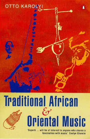 Traditional African and Oriental Music   1998 9780140231076 Front Cover