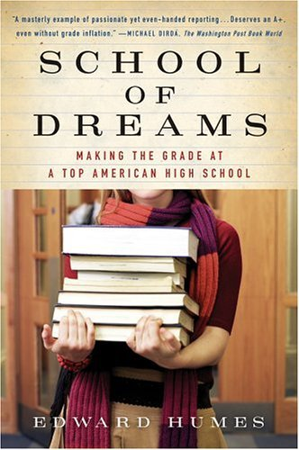School of Dreams Making the Grade at a Top American High School  2003 9780156030076 Front Cover