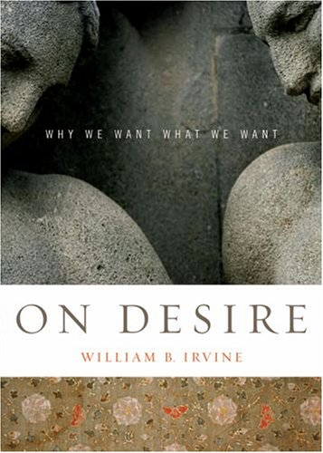 On Desire Why We Want What We Want  2007 edition cover
