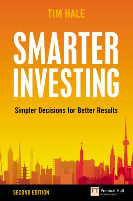 Smarter Investing Simpler Decisions for Better Results 2nd 2009 9780273722076 Front Cover